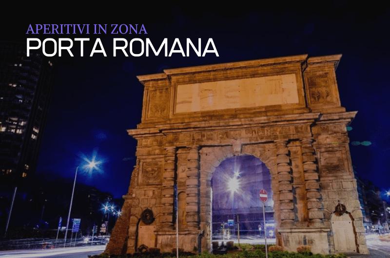 Aperitivo Porta Romana Milano