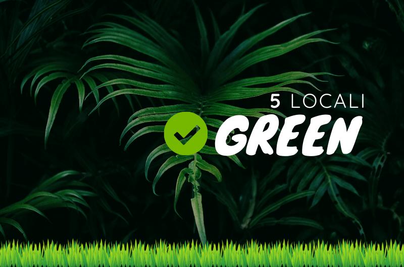 Locali Green Milano