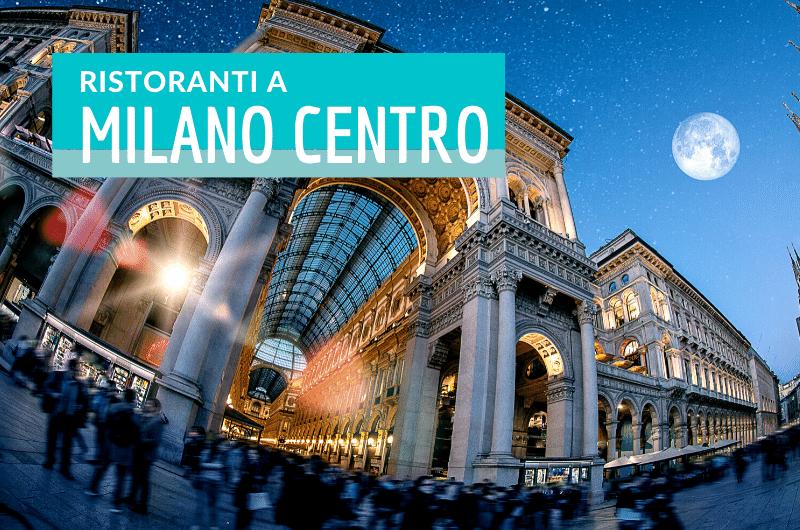 Ristoranti Milano Centro