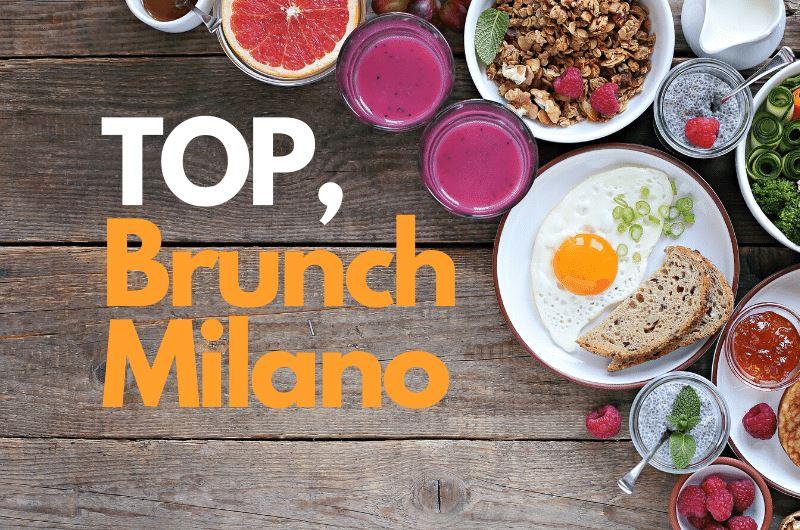 Migliori Brunch Milano