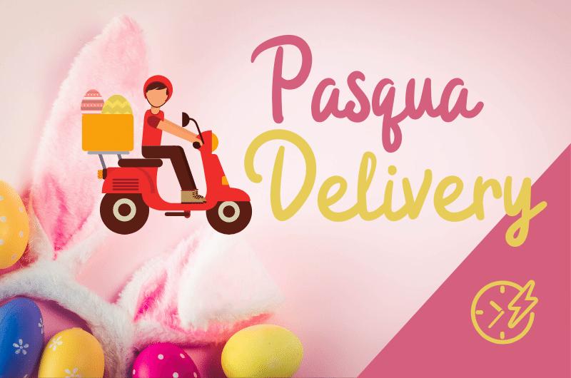 Pasqua 2020 Milano Delivery