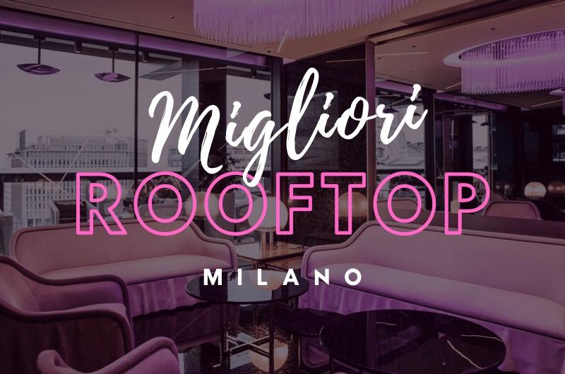 Migliori Rooftop Milano