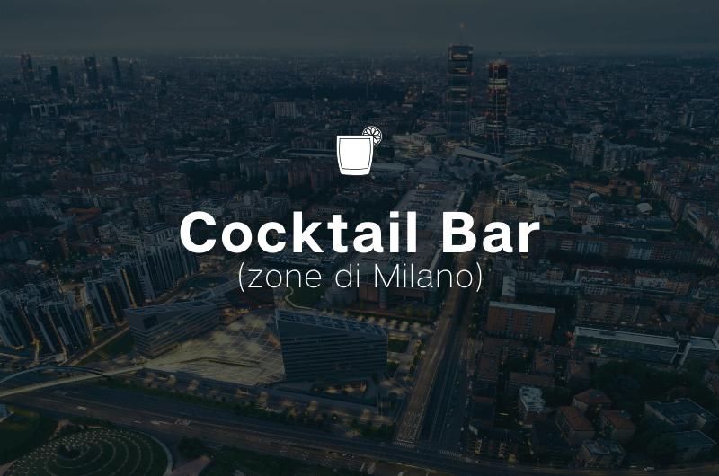 I Migliori Cocktail Bar di Milano
