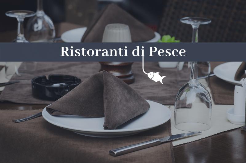 Migliori Ristoranti di Pesce Milano