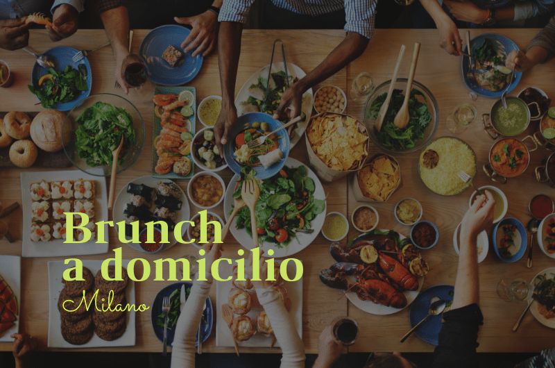 Brunch a Domicilio Milano