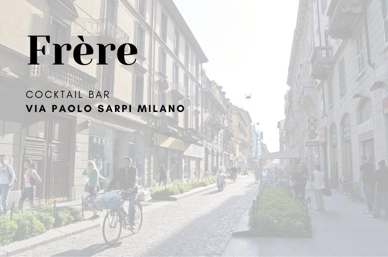 Frere Milano Via Paolo Sarpi