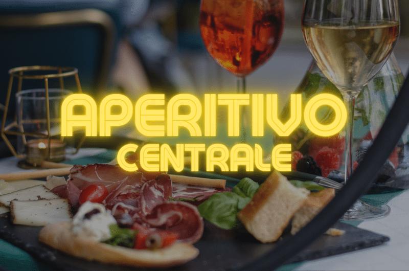 Aperitivo Centrale Milano