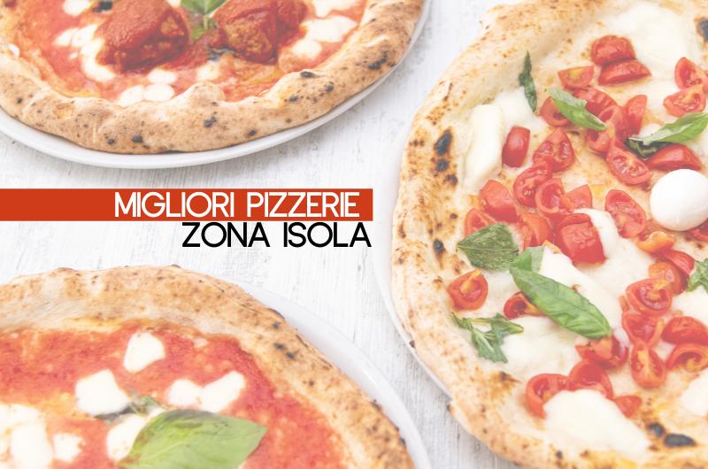 Migliori Pizzerie Isola Milano