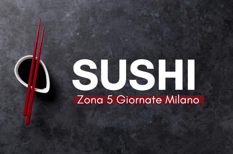 Sushi Cinque Giornate Milano