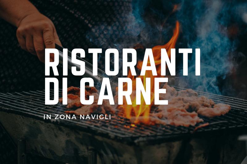 Ristoranti di Carne in zona navigli a Milano