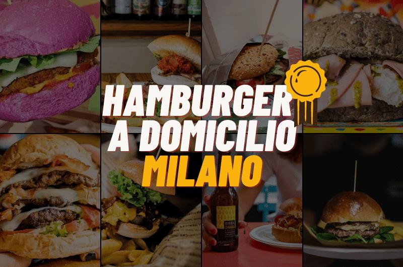 Hamburger a domicilio Milano