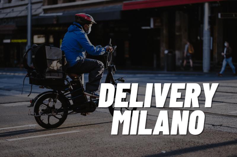 Delivery a Milano